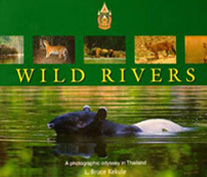 Some of the most pristine rivers left in the world are visited to photograph Thailand's rare and wonderful wildlife.